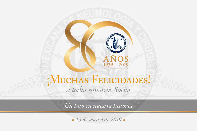 15 de marzo de 2019: 80 años de la SMNyCT, ¡Felicitaciones a todos los Socios!